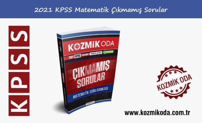 2021 KPSS ÇIKMAMIŞ MATEMATİK SORU BANKASI (PDF ÇÖZÜMLÜ)